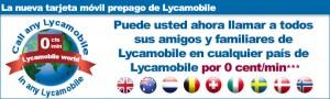 Llamadas Lycamobile extranjeros a 0 céntimos/minuto