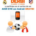 Acierta la porra del Real Madrid – Atlético y lleváte un Acer E110 gratis con Simyo
