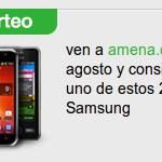 Amena sorteará móviles Samsung entre los clientes que se den de alta en agosto