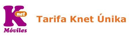 Nueva tarifa Unika de Knet