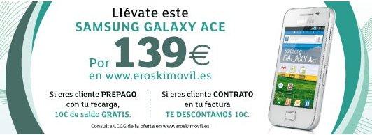 Eroski Móvil, Samsung Galaxy Ace por 139 euros