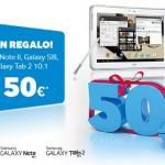 50 euros de regalo al comprar un Samsung Galaxy Note II, Galaxy SIII, Galaxy Note 10.1 o Galaxy Tab 2 10.1