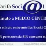 Tarifa Social de Eroski Móvil, 0.5 céntimos/minuto y 2.5 céntimos/mega datos
