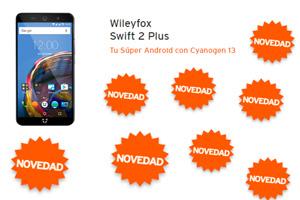 ¿Te acuerdas que te contamos del Wileyfox Swift 2 Plus? Pues ya está disponible en Simyo